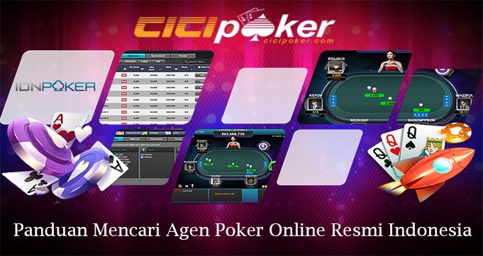 Panduan Mencari Agen Poker Online Resmi Indonesia